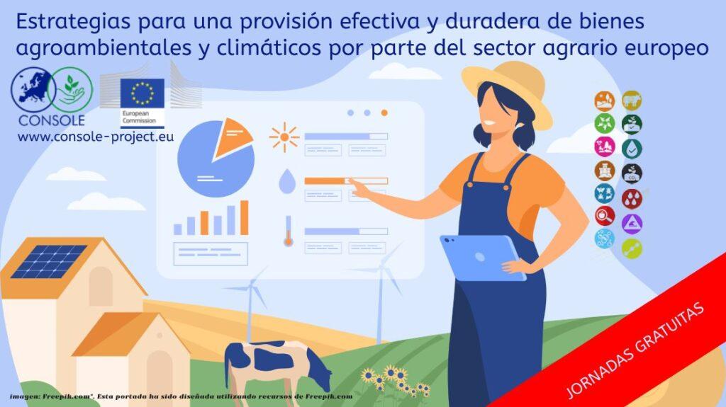 Estrategias para una provisión efectiva y duradera de bienes agroambientales y climáticos por parte del agrario europeo