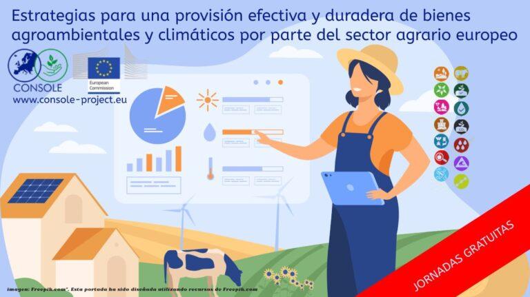 Estrategias para una provisión efectiva y duradera de bienes agroambientales y climáticos por parte del sector agrario europeo