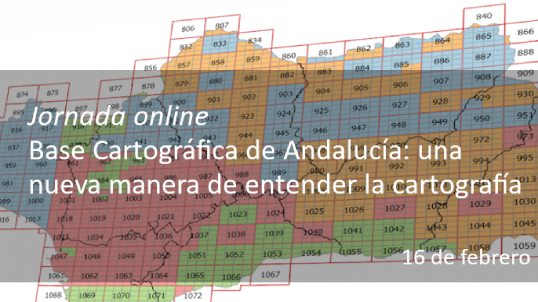 Base Cartográfica de Andalucía: una nueva manera de entender la cartografía