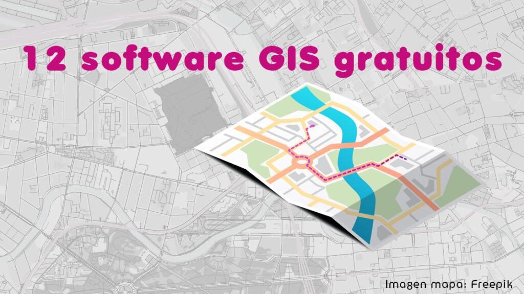 12 software gis gratuitos