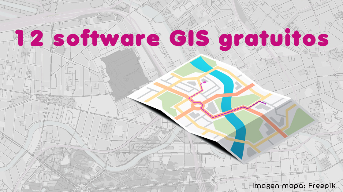 12 software gis gratuitos